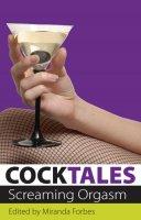 Cocktales - Screaming Orgasm